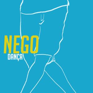Nego - dança
